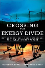 crossing-the-energy-divide-robert-ayres-edward-ayres-2009