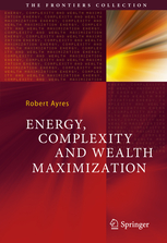 energy-complexity-and-wealth-maximization-robert-ayres-2016