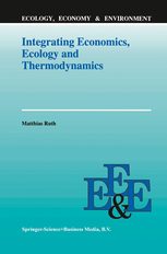 integrating-economics-ecology-and-thermodynamics-matthias-ruth-1993