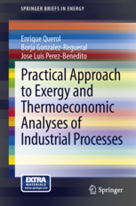 practical-approach-to-exergy-and-thermoeconomic-analyses-of-industrial-processes-querol-et-al-2012