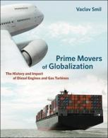 prime-movers-of-globalization-vaclav-smil-2010