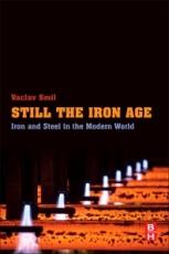 still-the-iron-age-vaclav-smil-2016