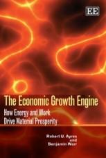 the-economic-growth-engine-robert-ayres-benjamin-warr-2009