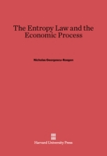 the-entropy-law-and-the-economic-process-nicolas-georgescu-roegen-1971