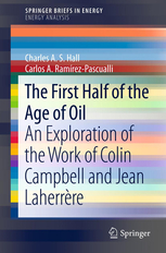 the-first-half-of-the-age-of-oil-charles-hall-carlos-ramirez-pascualli-2012