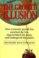 the-growth-illusion-richard-douthwaite-1992
