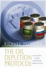 the-oil-depletion-protocol-richard-heinberg-2006