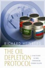 the-oil-depletion-protocol-richard-heinberg-2006