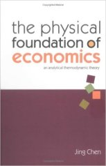 the-physical-foundations-of-economics-jing-chen-2005