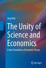 the-unity-of-science-and-economics-jing-chen-2015