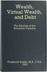 wealth-virtual-wealth-and-debt-frederick-soddy-1933
