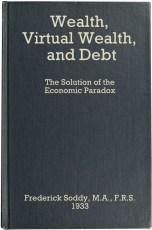 wealth-virtual-wealth-and-debt-frederick-soddy-1933
