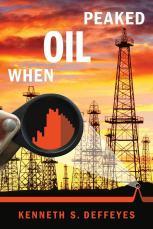 when-oil-peaked-kenneth-deffeyes-2010