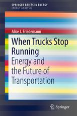 when-trucks-stop-running-alice-friedemann-2015